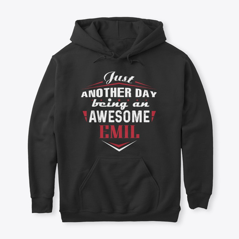 Being An Awesome Emil Black T-Shirt Front