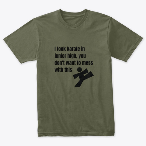 Karate T Shirt Military Green T-Shirt Front