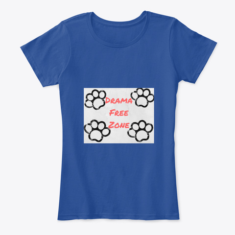 Drama Free Zone! Deep Royal  T-Shirt Front