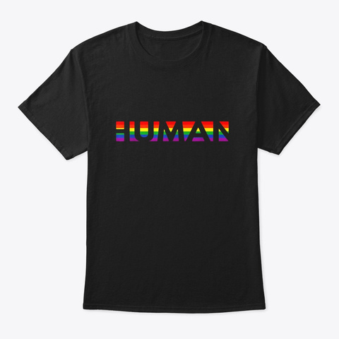 Gay Lgbt Queer Pride Rainbow Flag Human Black T-Shirt Front