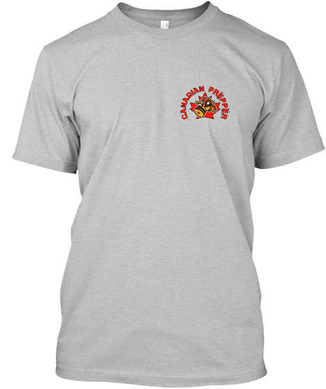 Canadian Prepper Light Heather Grey  T-Shirt Front