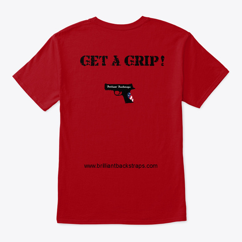 Get A Grip! Deep Red T-Shirt Back