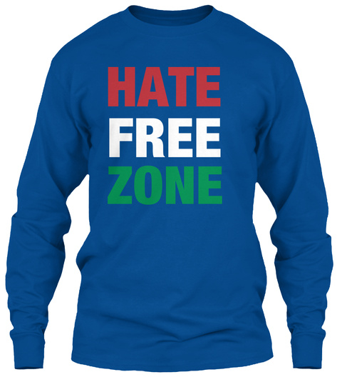 Hate Free  Zone  Royal T-Shirt Front