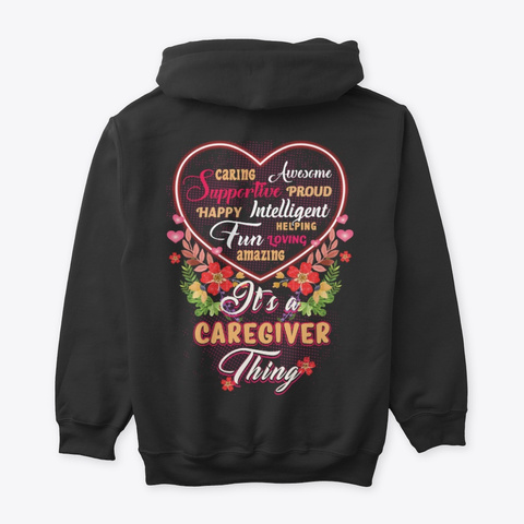 It's A Caregiver Thing Black T-Shirt Back