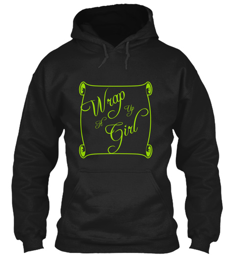 Wrap It Up Girl Black T-Shirt Front