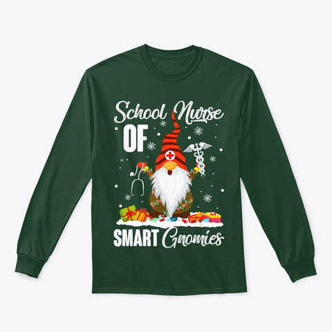 School Nurse Of Smart Gnomies Funny Tee Forest Green T-Shirt Front