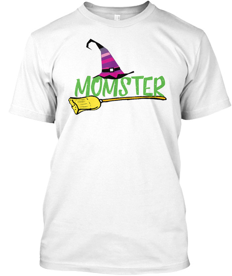 Funny Momster Halloween Holiday Witch White T-Shirt Front