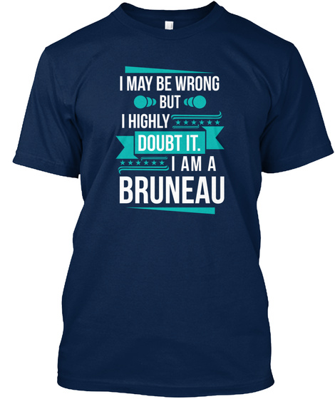 Bruneau I May Be Wrong But I Doubt It Navy T-Shirt Front