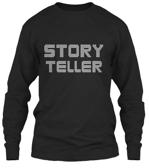 Story Teller Black T-Shirt Front