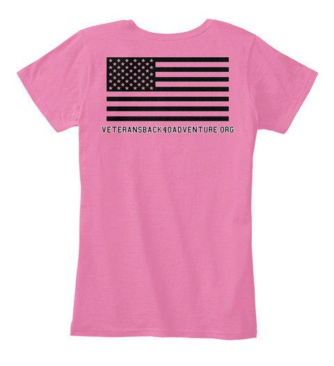 Veteransback40adventure.Org True Pink Women's T-Shirt Back