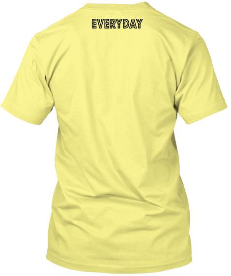 Everyday Lemon Yellow  T-Shirt Back