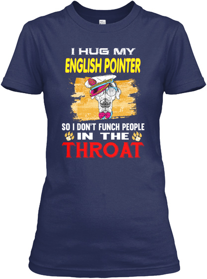 I'm In Love With English Pointer Navy T-Shirt Front