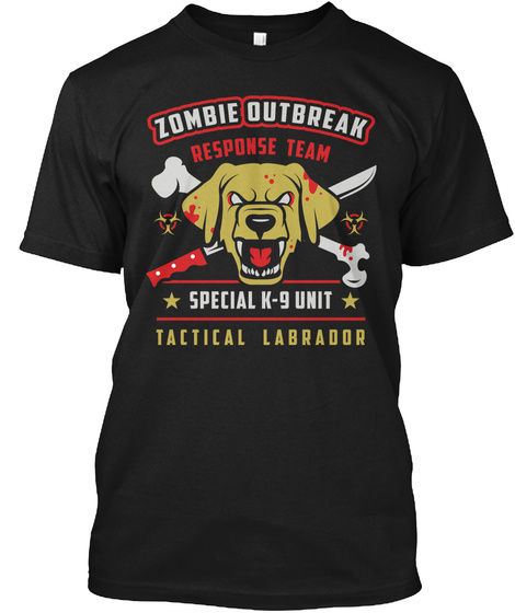 Yellow Labrador Zombie Response Team Black T-Shirt Front