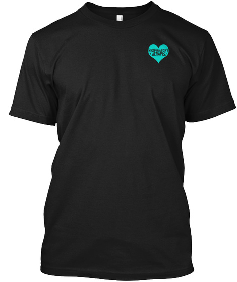 Respiratory Therapist Black T-Shirt Front