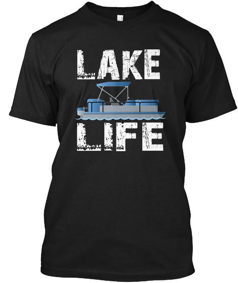 Lake Life Black T-Shirt Front