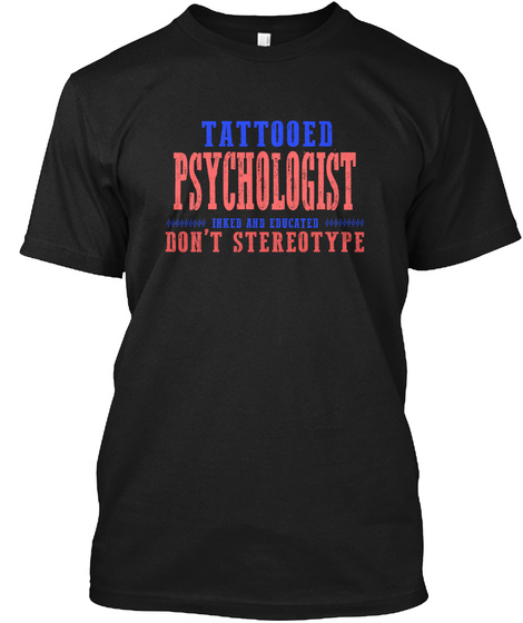 Design Tattoted Psychologist Black T-Shirt Front