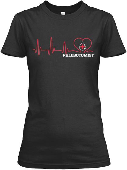 Phlebotomist Black T-Shirt Front