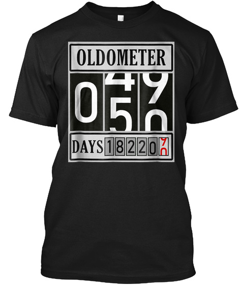 0c6d95520c Oldometer 50 Years Old T Shirt Made In 1 Black T-Shirt Front