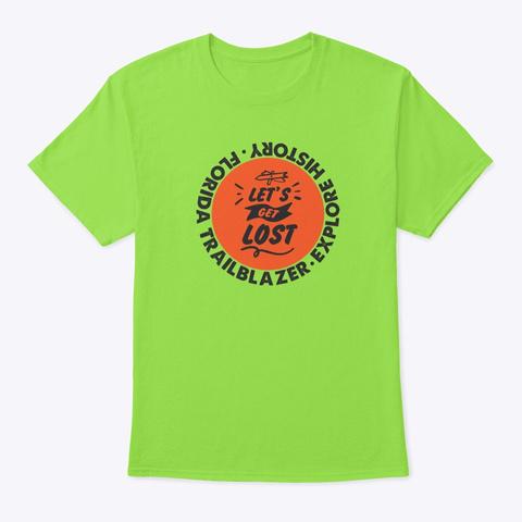 "Florida Trailblazer ""Get Lost"" Lime T-Shirt Front"
