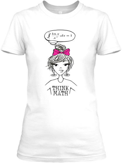 Think Math White T-Shirt Front