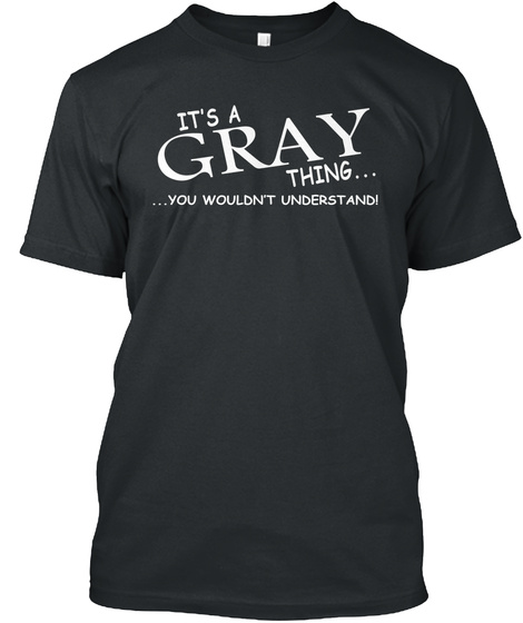Gray Thing Black T-Shirt Front