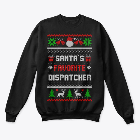 Dispatcher Ugly Christmas Sweater Design Black T-Shirt Front