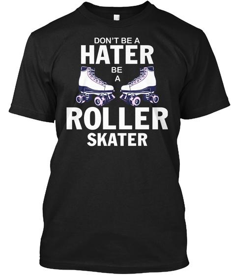 Hater Roller Skater Roller Derby Shirt Black T-Shirt Front