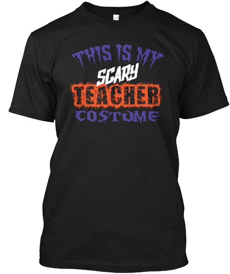 This Is My Scary Teacher Costume  Black Kaos Front