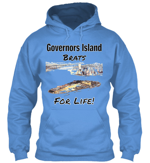 Governors Island Brats For Life! Carolina Blue T-Shirt Front
