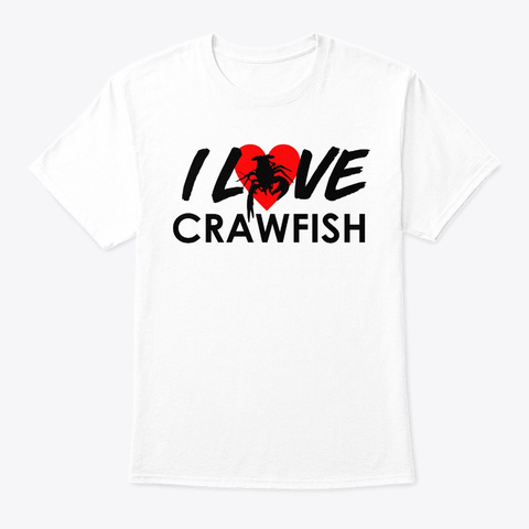 Crawfish Boil I Love Vintage Cajun Festi White T-Shirt Front