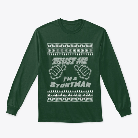 Trust Me, I'm A Stuntman   Merry Xmas Forest Green T-Shirt Front
