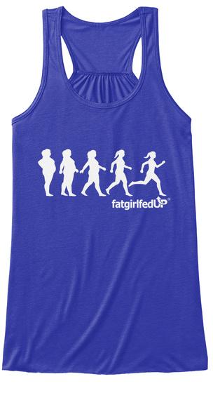 Fatgirlfedup True Royal T-Shirt Front