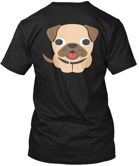 Respect  The Pug Black T-Shirt Back