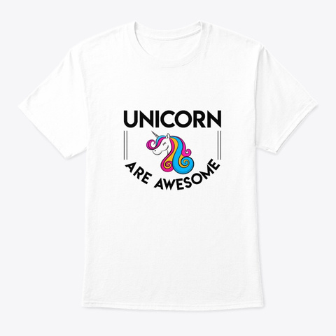 Unicorn Lovers Are Awesome Gifts Shirt White T-Shirt Front