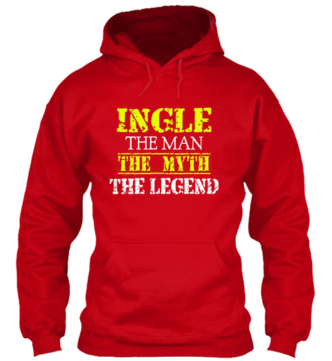 Ingle The Man The Myth The Legend Red T-Shirt Front