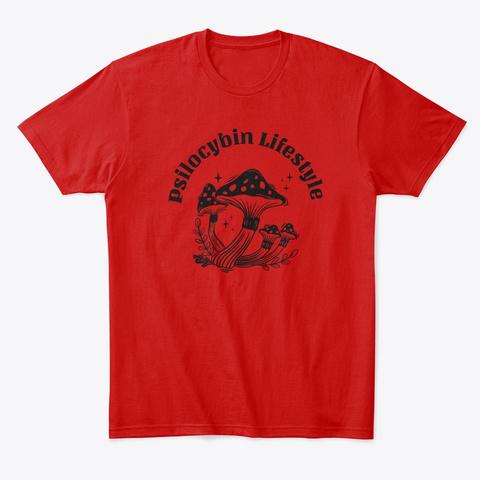 Psilocybin Lifestyle Mushroom Classic Red T-Shirt Front