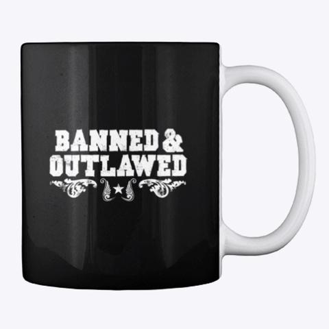 Banned &Amp; Outlawed Merch Black T-Shirt Back