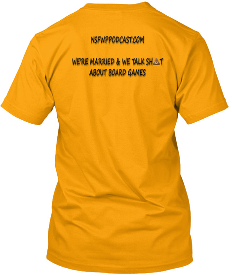 Nsfwp Podcast Gold T-Shirt Back