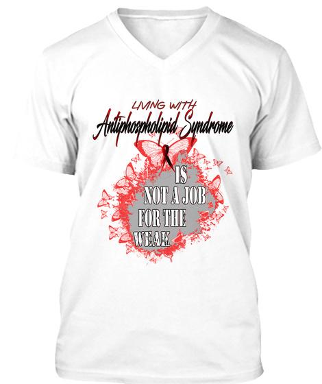 Antiphospholipid Syndrome Awareness  White T-Shirt Front