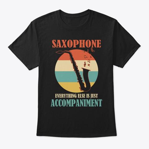 Saxophone Player Music Joke Marching Ban Black T-Shirt Front