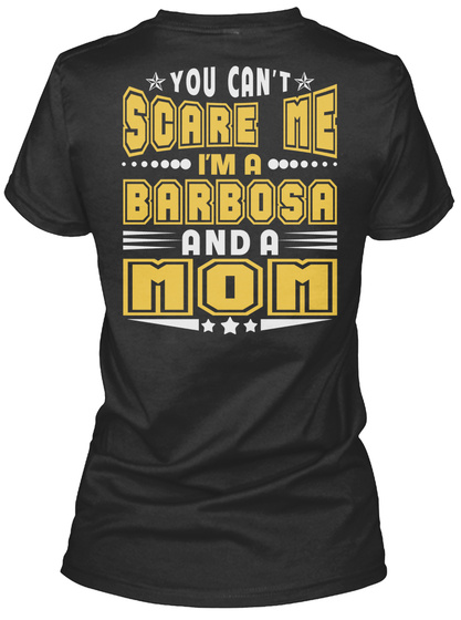 Barbosa Thing And Mom Shirts Black T-Shirt Back