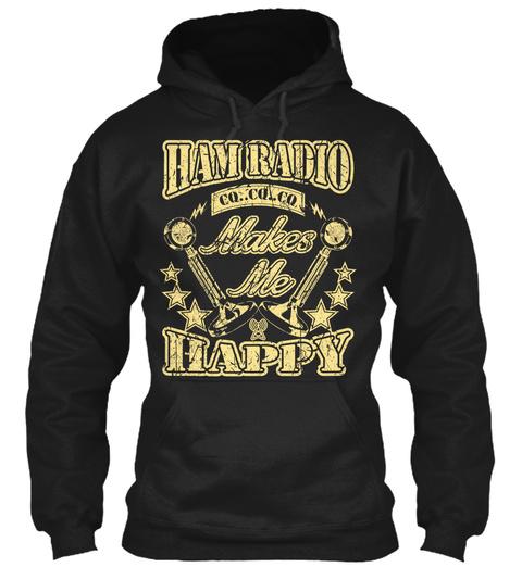 Ham Radio Co..Co..Co Makes Me Happy Black T-Shirt Front