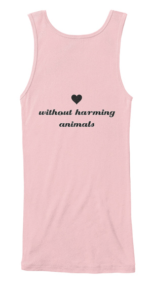 Love Without Harming Animals Soft Pink T-Shirt Back