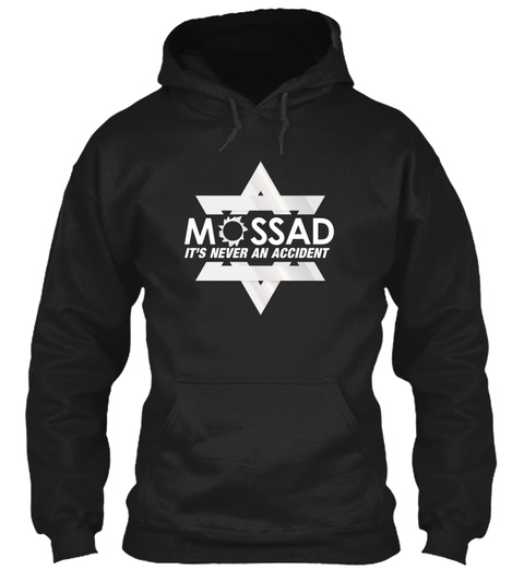 Mossad Its Never An Accident Black Suéter Front