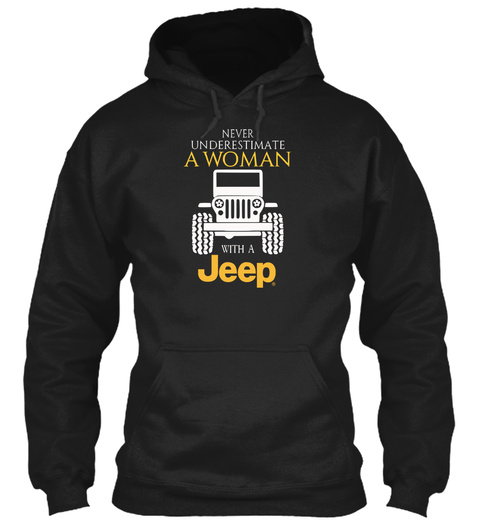 Never Underestimate A Woman With A Jeep Black T-Shirt Front