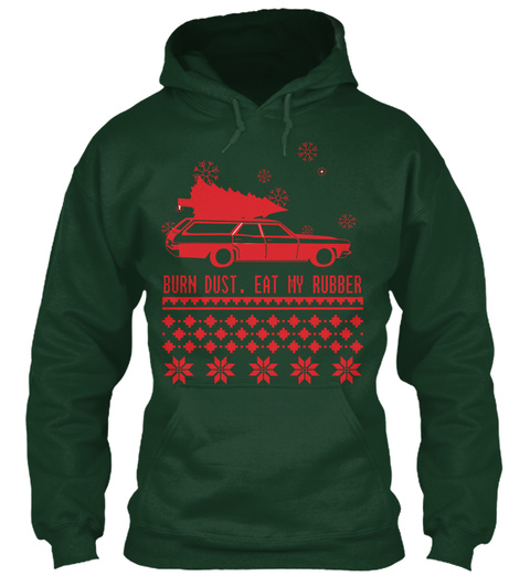 Burn Dust Eat My Rubber Christmas Tee Forest Green Camiseta Front