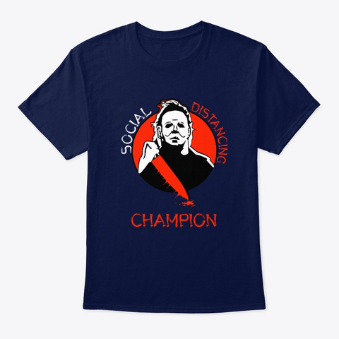 M. Myers Social Distancing Champion Navy T-Shirt Front