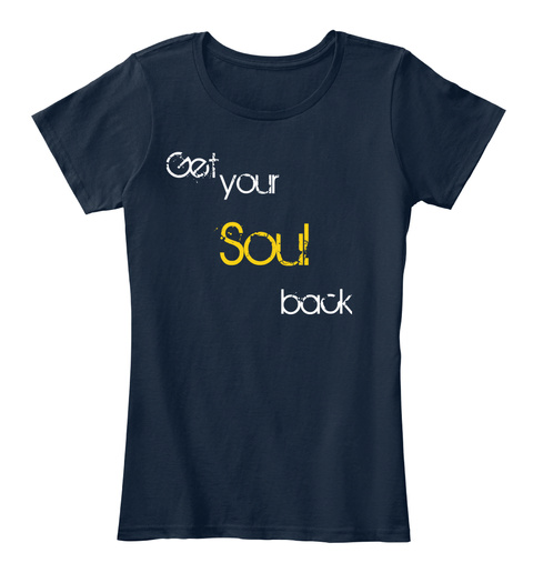 Get Your Soul Back New Navy T-Shirt Front