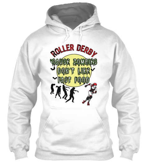 Roller Derby: Zombies Don't Do Fast Food White T-Shirt Front