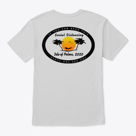 Isle Of Palms Social Distancing Light Steel T-Shirt Back